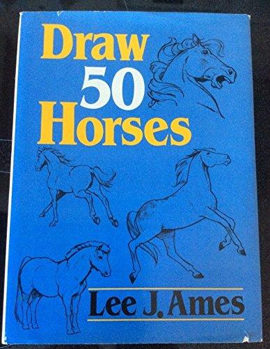 9780385176408: Draw 50 Horses