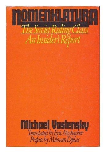 9780385176576: Nomenklatura: The Soviet Ruling Class