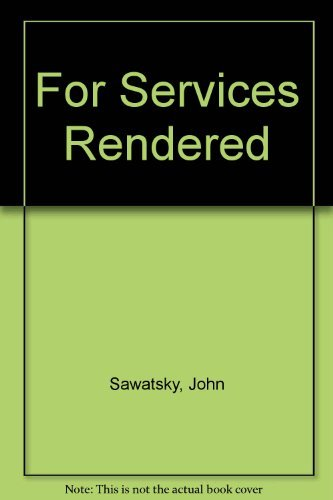 9780385176606: For Services Rendered