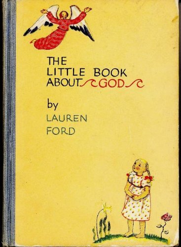 The Little Book About God: Lauren Ford