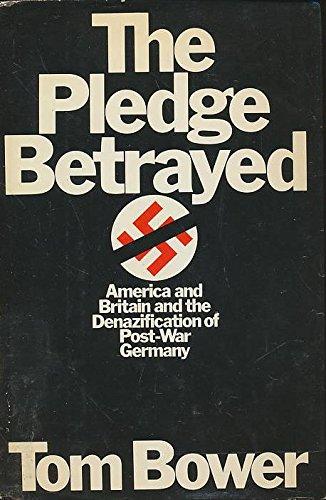 The Pledge Betrayed: Bower, Tom