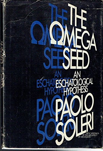 9780385177160: The Omega seed: An eschatological hypothesis