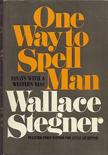 9780385177207: One Way to Spell Man: Essays with a Western Bias
