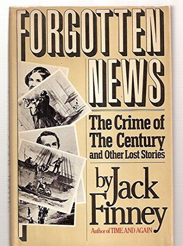 9780385177214: Forgotten news: The crime of the century and other lost stories