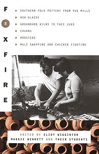Foxfire 8 : Brown Cover Edition: Bennett, Margie &
