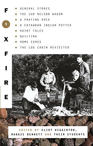 FOXFIRE 9 IX NINE general stores,jud nelson: WIGGINTON, ELIOT (EDT);