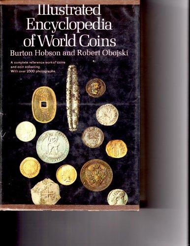 Illustrated Encyclopedia of World Coins: Burton Hobson; Robert