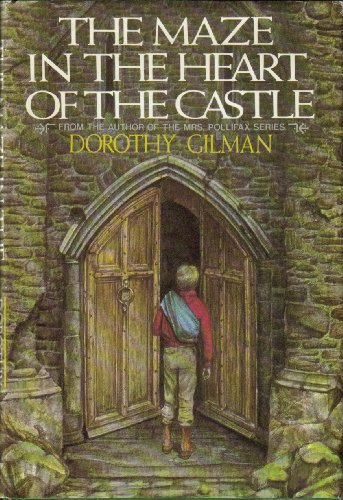Maze in the Heart of the Castle: Gilman, Dorothy