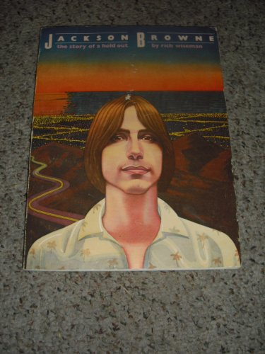 9780385178303: Jackson Browne: The Story of a Hold Out