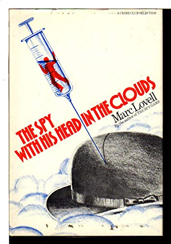 9780385178594: The spy with his head in the clouds