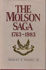 9780385178631: The Molson saga, 1763-1983