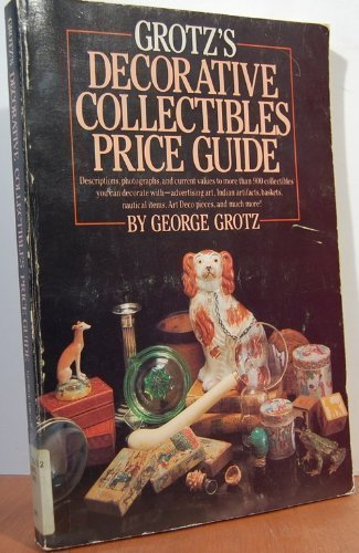 9780385178709: Grotz's Decorative Collectibles Price Guide