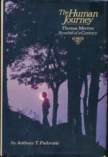9780385178792: The Human Journey: Thomas Merton, Symbol of a Century