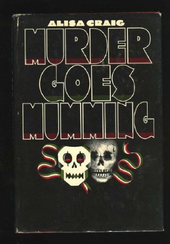 Murder Goes Mumming: Alisa Craig