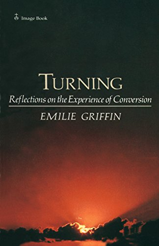 9780385178921: Turning: Reflections on the Experience of Conversion