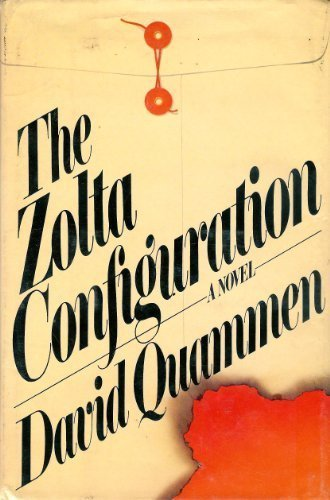The Zolta Configuration: David Quammen