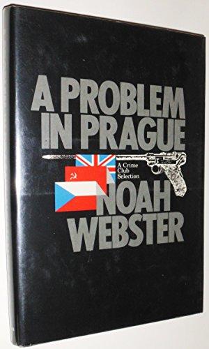 A Problem in Prague: Noah Webster