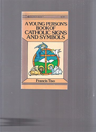 9780385179515: Young Person's Book of Catholic Signs and Symbols