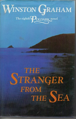 9780385179676: The Stranger from the Sea: A Novel of Cornwall, 1810-1811 (Poldark 8)