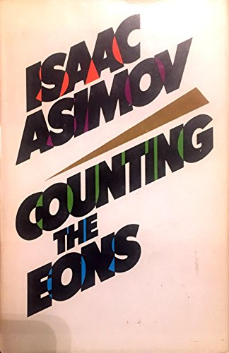 9780385179768: Counting the Eons
