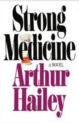STRONG MEDICINE: HAILEY, Arthur