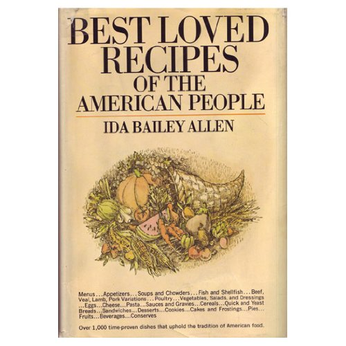 Best Loved Recipes of the American People: Allen, Ida Bailey