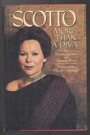 Scotto: More than a Diva: Scotto, Renata;Roca, Octavio