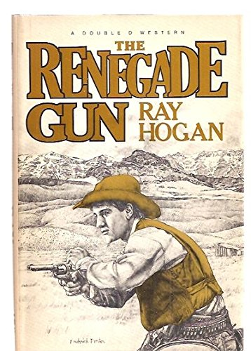 9780385180429: The Renegade Gun