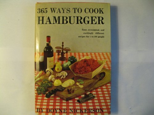 9780385180689: The new 365 ways to cook hamburger and other ground meat