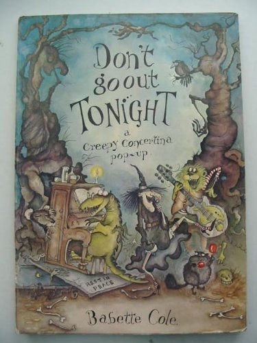 9780385180900: Don't Go Out Tonight (Creepy Concertina Pop-Up)