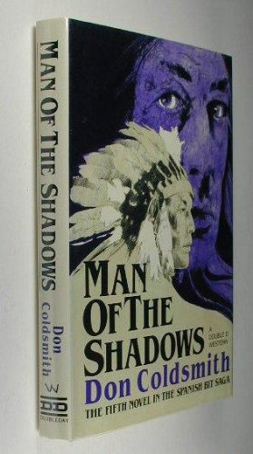 Man of the Shadows (A Double D Western): Coldsmith, Don