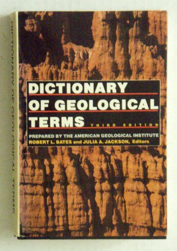 9780385181006: Dictionary of Geological Terms