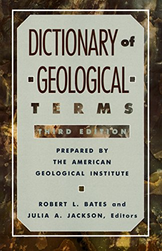 9780385181013: Dictionary of Geological Terms: Third Edition (Rocks, Minerals and Gemstones)
