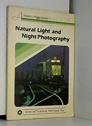 Natural Light and Night Photography (Modern Photoguide): Taylor, Herb
