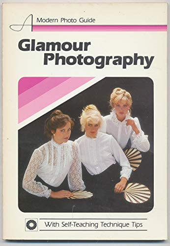 Glamour Photography (Modern Photo Guide): Herb Taylor
