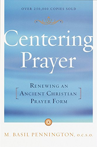 9780385181792: Centring Prayer: Renewing an Ancient Christian Prayer Form