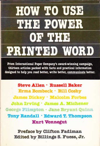 How Use the Power of the Printed Word (9780385182157) by Malcolm Forbes; Steve Allen; Bill Cosby