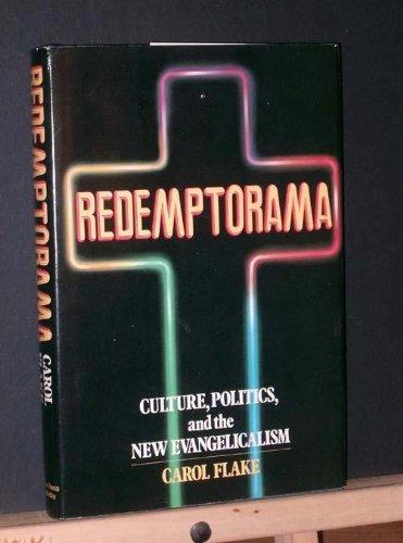9780385182416: Redemptorama: Culture, politics, and the new evangelicalism