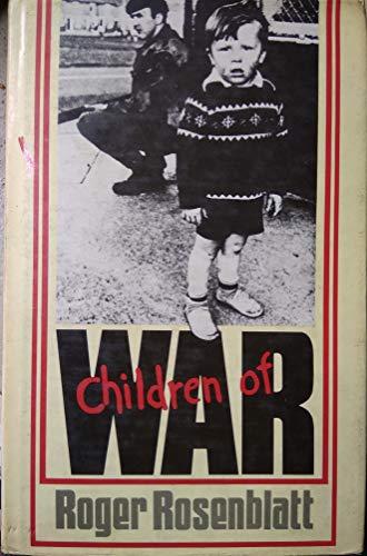 Children of War: Rosenblatt, Roger