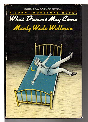 9780385182539: What Dreams May Come (Doubleday Science Fiction)