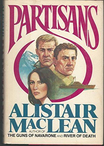 Partisans: MacLean, Alistair
