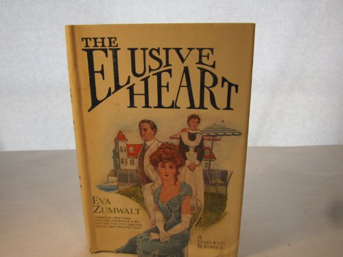 The Elusive Heart: Zumwalt, Eva