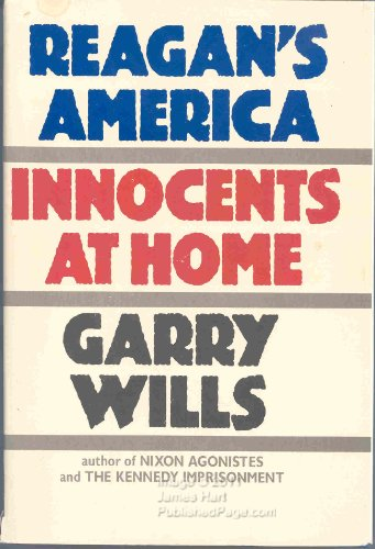Reagan's America: Wills, Garry