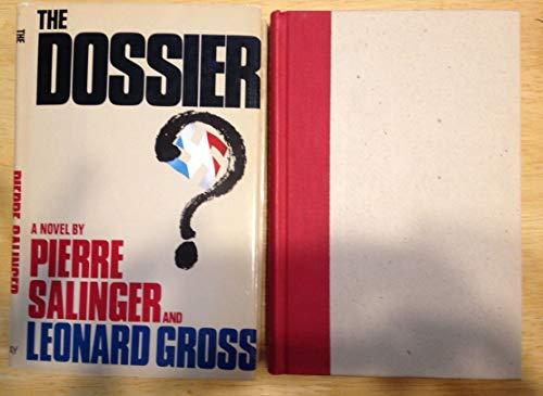 The Dossier: Salinger, Pierre & Leonard Gross