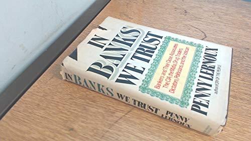 9780385183291: In Banks We Trust