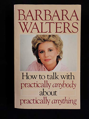 9780385183345: How to talk with practically anybody about practically anything