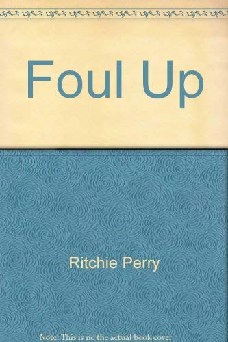 Foul up: Perry, Ritchie