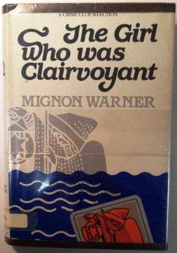 The girl who was clairvoyant: Warner, Mignon