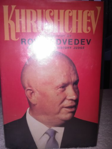Khrushchev (English and Russian Edition) (0385183879) by Roy Aleksandrovich Medvedev