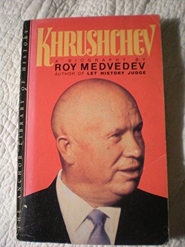 Khrushchev (0385183887) by Medvedev, Roy Aleksandrovich